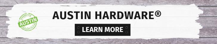 AUSTIN HARDWARE®