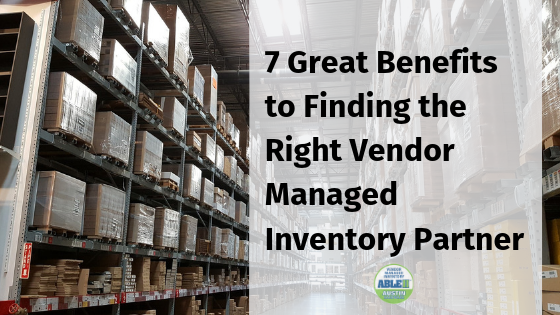 7 Vendor Managed Inventory Benefits